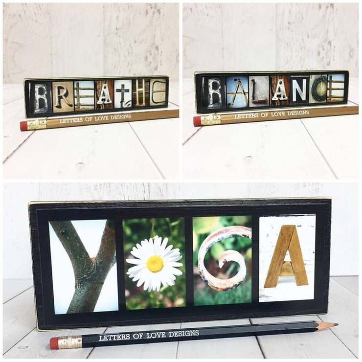 Breathe - Photo Letter Art