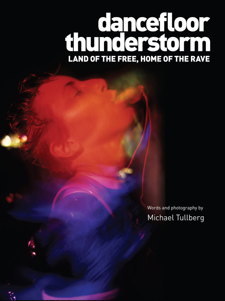 DANCEFLOOR THUNDERSTORM: Land of the Free, Home of the Rave
