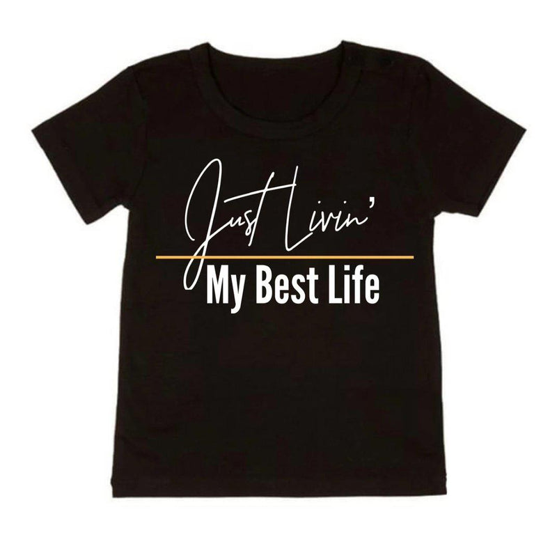 NC X The Label - Just Livin' My Best Life Tee