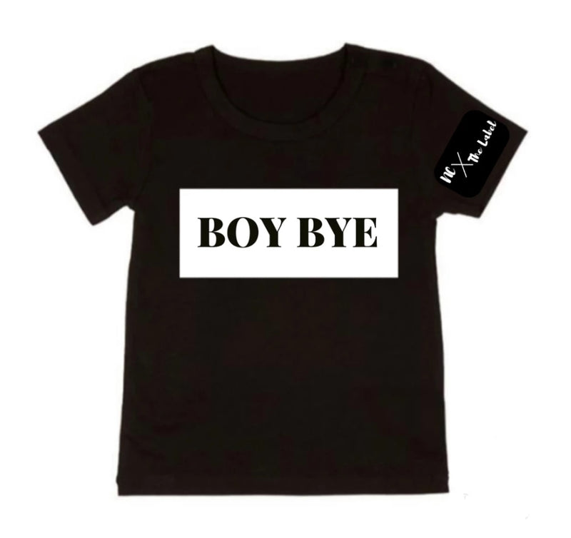 NC X The Label - BOY BYE Tee