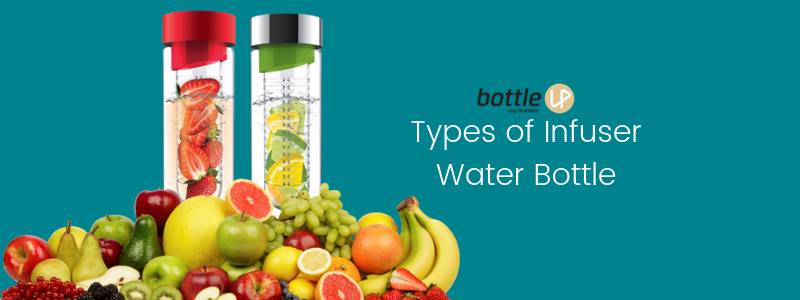Types of Infuser Water Bottles