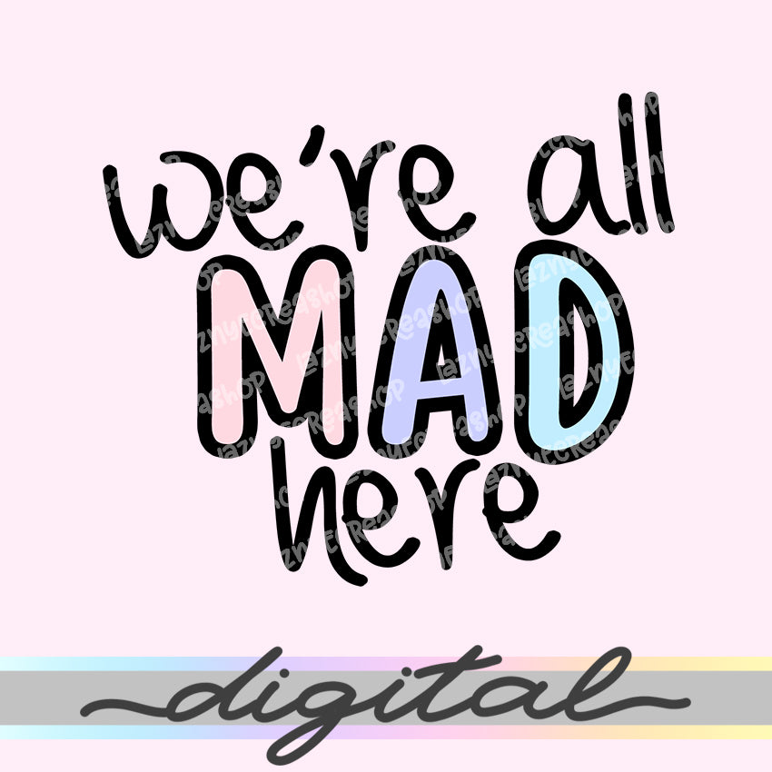 Printable We're All Mad Here Die Cuts, Cute Quotes Clipart Planner Die Cuts Bullet Journal TN Die Cuts Printable Planner