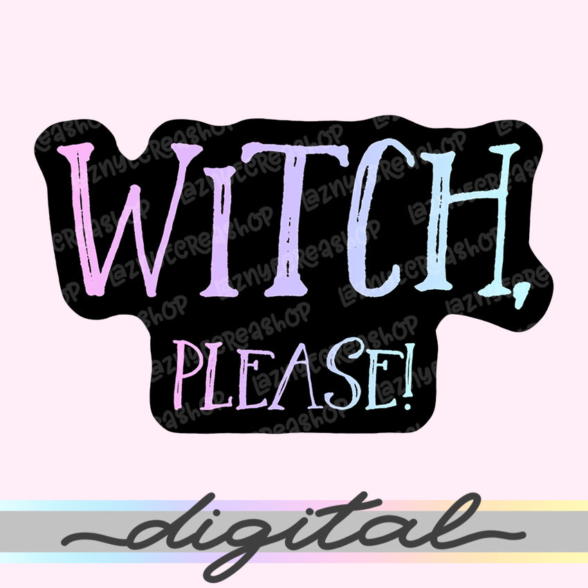 Printable Planner Witch Please Diecut, Quote, Spooky, Halloween, Pastel Goth, Cute Diecut, Kawaii Diecut, Doodle Planner Diecut, Kawaii Doodle