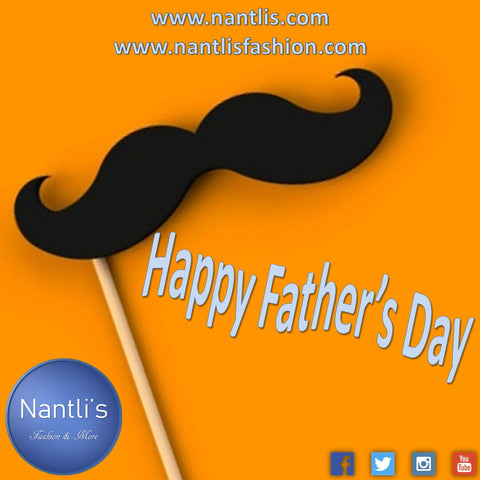 Happy Father's Day 2019 Nantlis