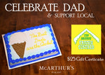 Dads Are The Coolest Cake with $25 Gift Certificate