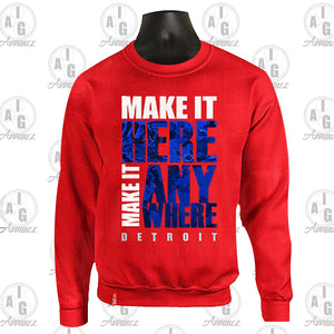 Make It Here Crew Neck Sweater