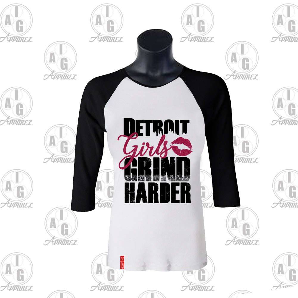 I Am The Grind - Detroit Girls Grind Harder Raglan