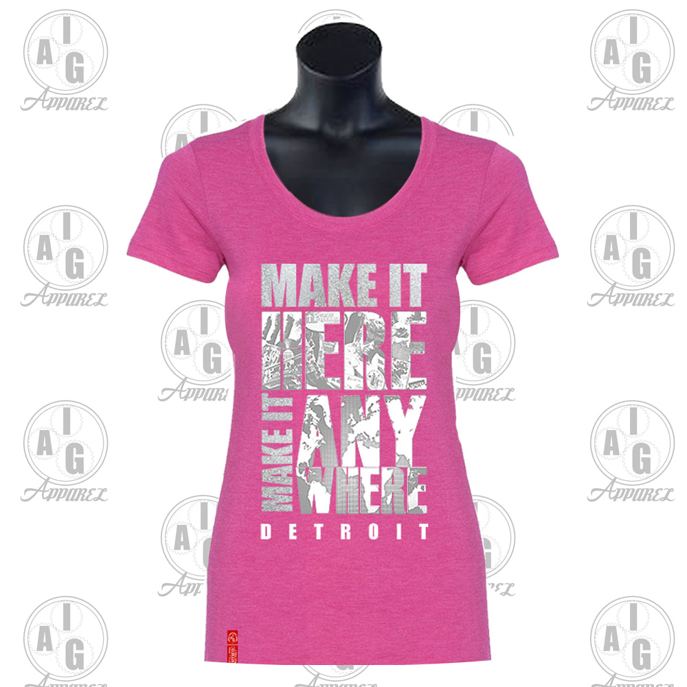 Make It Here Ladies' Tee