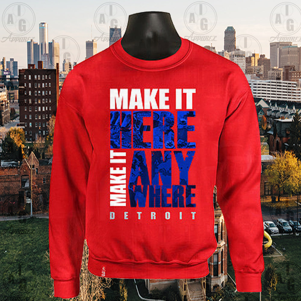 Make It Here Crew Neck Sweater Special
