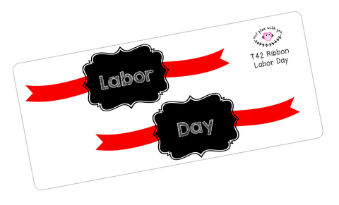 T42 || Ribbon Labor Day Full Day Stickers