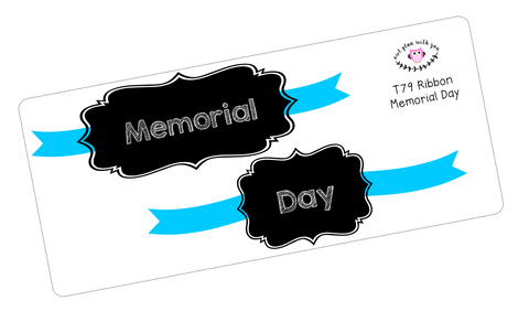 T79 || Ribbon Memorial Day Full Day Stickers