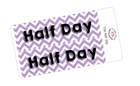 T50 || Chevron Half Full Day Stickers