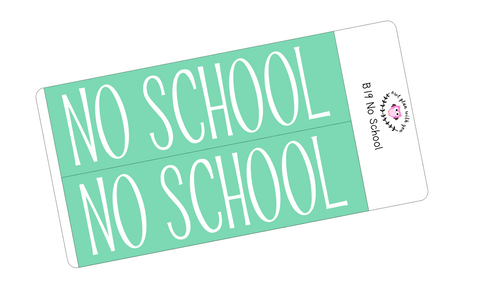 B19 || Basic No School Full Day Stickers
