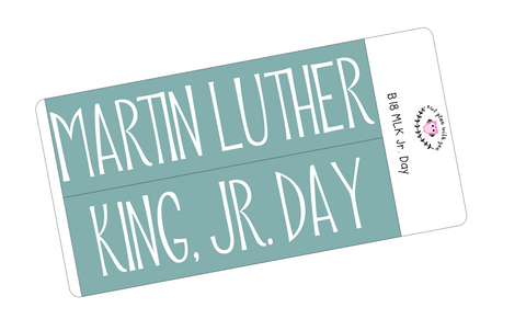 B18 || Basic MLK Jr. Day Full Day Stickers