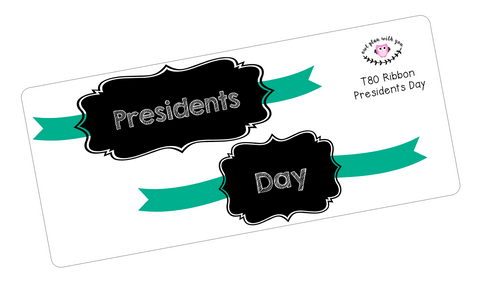 T80 || Ribbon Presidents Day Full Day Stickers