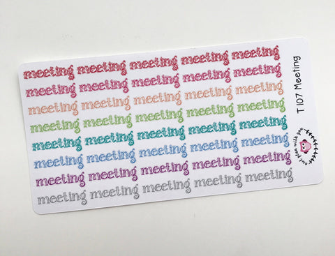 T107 || 40 Meeting Stickers