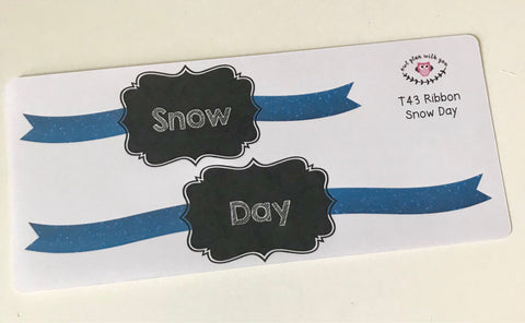 T43 || Ribbon Snow Day Full Day Stickers