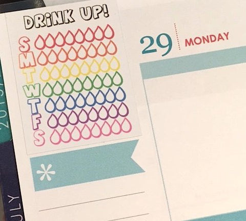 "S08 || 8 Weekly Hydrate ""Drink Up!"" Stickers"
