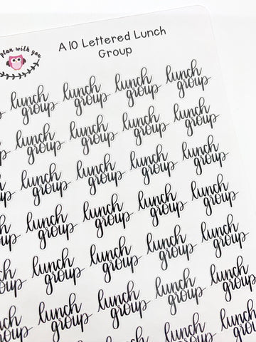 A10 || Hand-Lettered Lunch Group Stickers