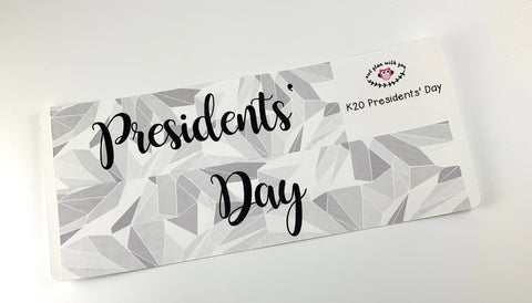 K20 || Kaleidoscope Presidents' Day Full Day Stickers