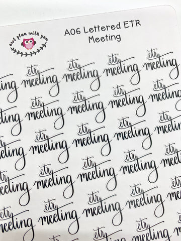 A06 || Hand-Lettered ETR Meeting Stickers