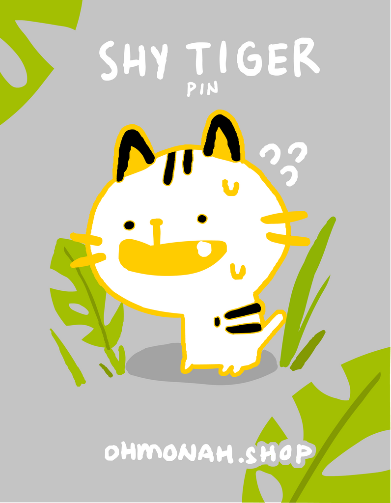 SHY TIGER Enamel Pin