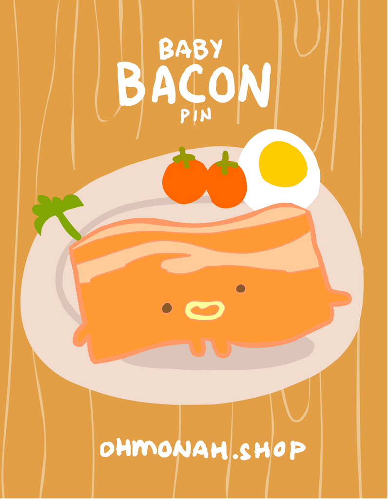 BABY BACON Enamel Pin
