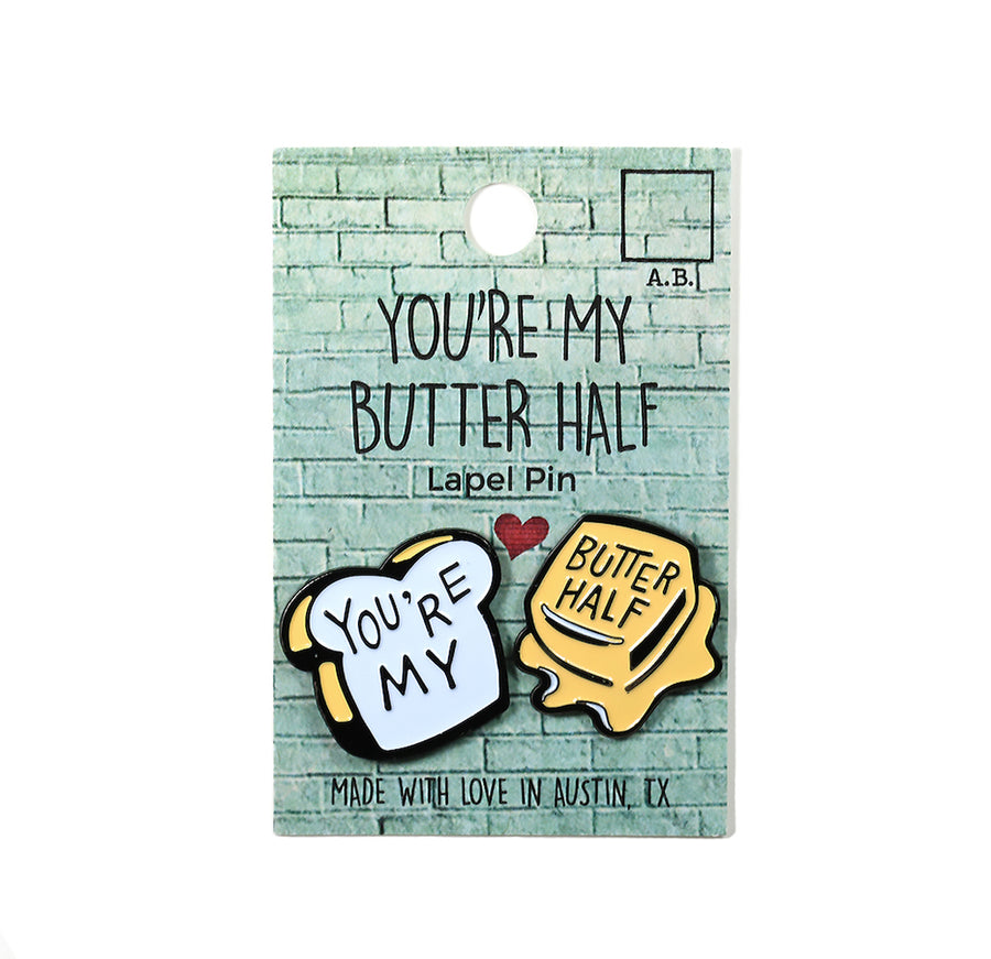 You're My Butter Half Lapel Pin