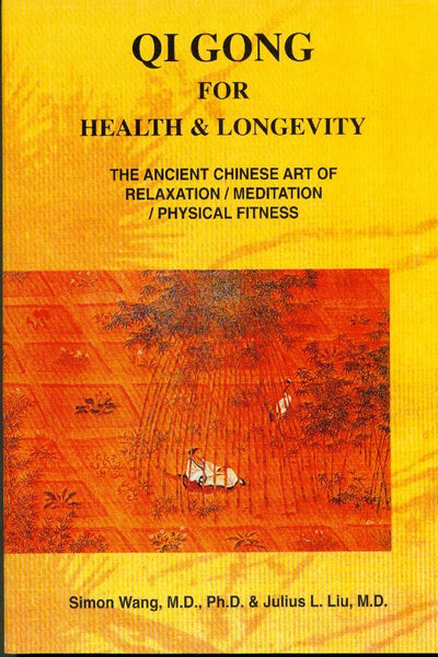 Qi Gong For Health & Longevity Book