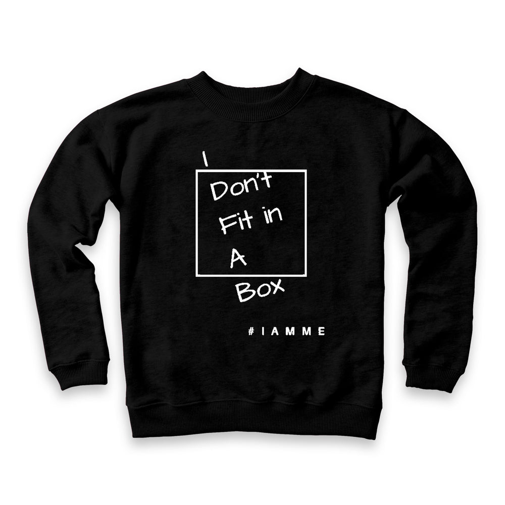 I don't fit in the box sweatshirt