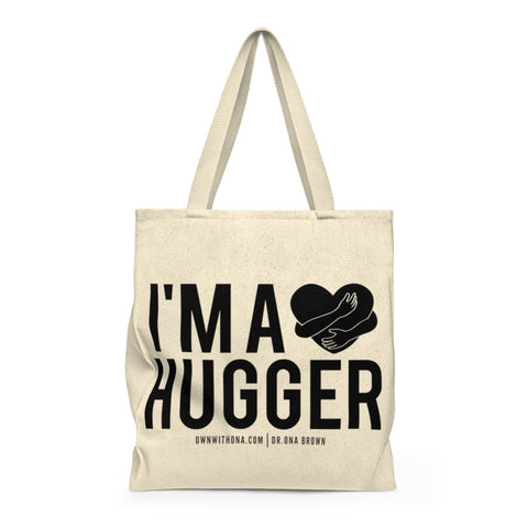 """I'm a Hugger"" Shoulder Tote Bag"