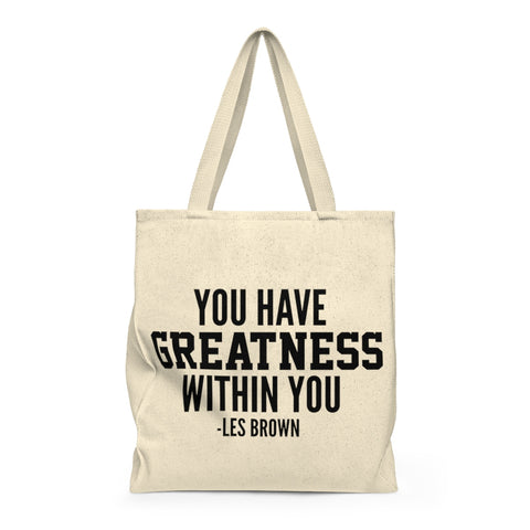 """Greatness Within You"" Shoulder Tote Bag"