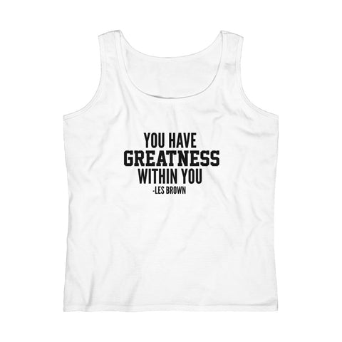 """Greatness Within You"" Women's Lightweight Tank Top"