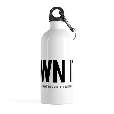 """Own It"" Stainless Steel Water Bottle"
