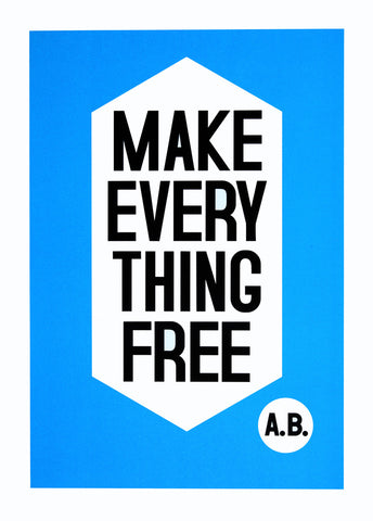 Anthony Burill - Make Everything Free