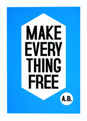 Anthony Burill - Make Everything Free - londonprintstudio