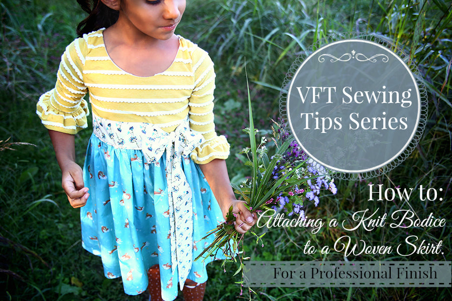 Vft Sewing Tips How To Attach A Woven Skirt To A Knit Bodice