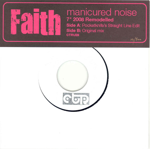 "Manicured Noise-Faith (Pocketknife's Straight Line Edit) 7"" with Caroline True Records"
