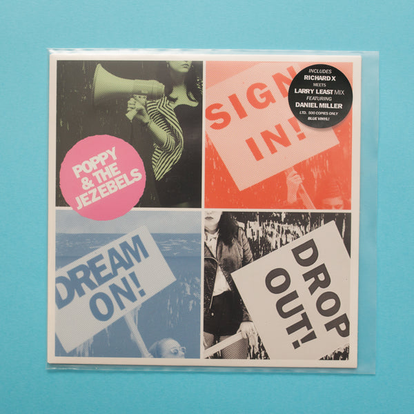 "Poppy & The Jezebels - Sign In, Dream On, Drop Out! 7""  (CTRUE14)"