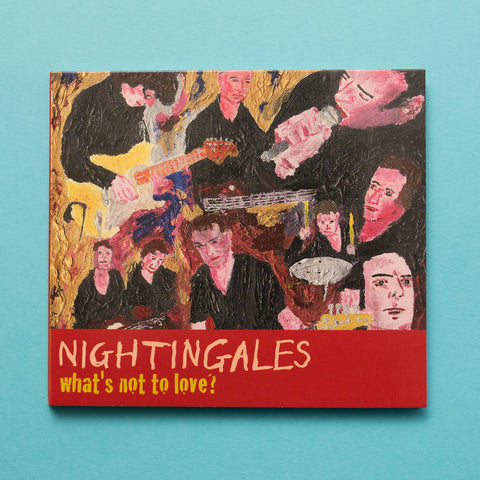 The Nightingales-What's Not To Love? (CTRUE5)