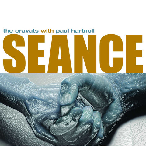 The Cravats With Paul Hartnoll-Seance (CTRUE4) - Caroline True Records