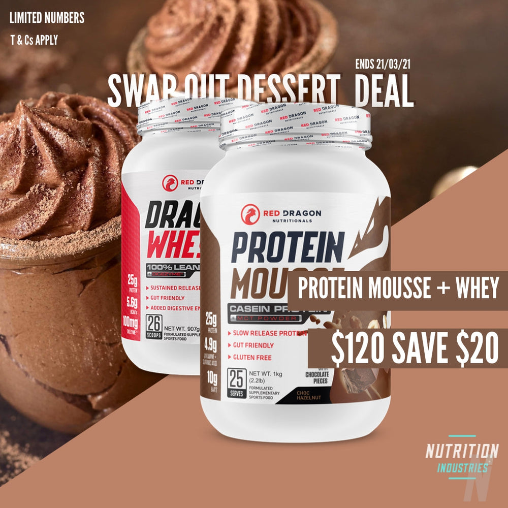 Weekly Special - Mousse & Whey 2 for $120