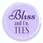 Bliss and Co. Tees