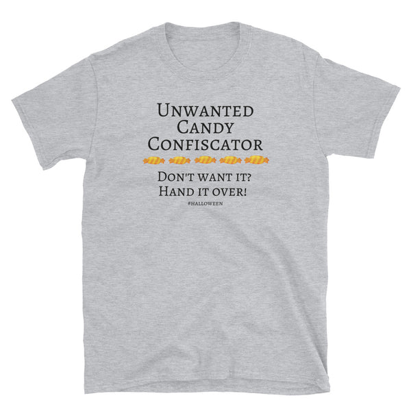 """Unwanted Candy Confiscator"" Basic T-shirt"
