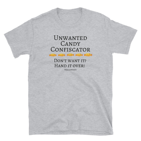 """Unwanted Candy Confiscator"" Cotton T-shirt"