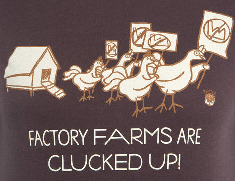 My Voice 'Factory Fams are Clucked Up' Women's Long Sleeve Tee