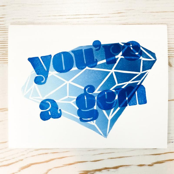 You're A Gem Letterpress Card Greeting Card Papillon Press