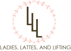 Ladies, Lattes, and Lifting