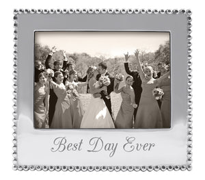 BEST DAY EVER 5X7 Frame