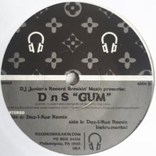 Load image into Gallery viewer, DnS - Gum - (Daz-i-kue Remix) Record Breakin - 7""